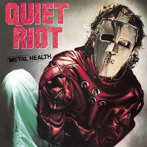 Quiet Riot, Metal Health, Condition Critical, III, 3